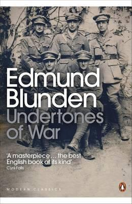Edmund Blunden's Undertones of War