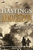 Armageddon: The Battle For Germany 1944-45