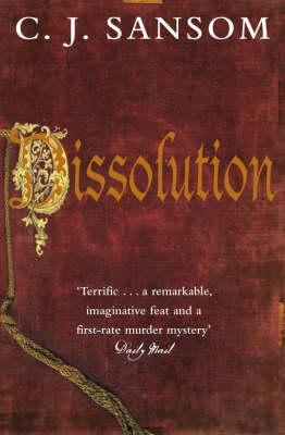 Dissolution (Matthew Shardlake, #1)