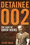 Detainee 002: The Case Of David Hicks