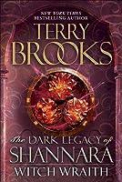 Witch Wraith (The Dark Legacy of Shannara #3)