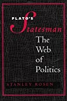 "Plato's ""Statesman"": The Web of Politics"