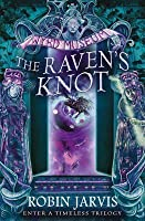 The Raven's Knot (Tales from the Wyrd Museum, #2)