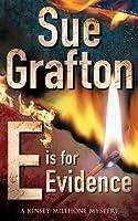 E is for Evidence (Kinsey Millhone #5)