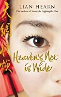 Heaven's Net Is Wide (Tales of the Otori, #5)