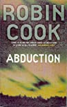 Abduction by Robin Cook