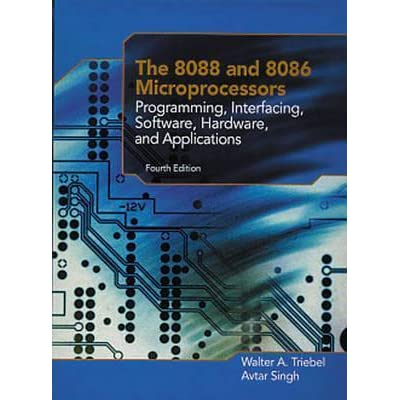 The 8088 and 8086 Microprocessors: Programming, Interfacing