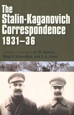 The Stalin-Kaganovich Correspondence, 1931–36