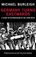 Germany Turns Eastwards