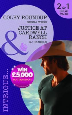 Colby Roundup & Justice at Cardwell Ranch