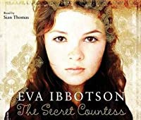The Secret Countess. Eva Ibbotson