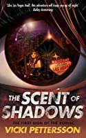 The Scent of Shadows (Signs of the Zodiac, #1)