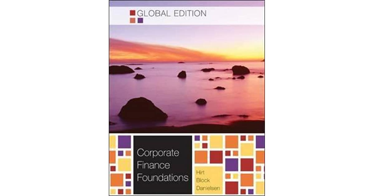 Corporate Finance Foundations By Stanley B Block