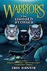 The Untold Stories (Warriors Novellas, #1-3)
