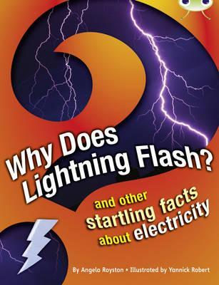 Bug Club Non Fiction Why Does Lightning