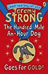 The Hundred-Mile-An-Hour Dog Goes for Gold!