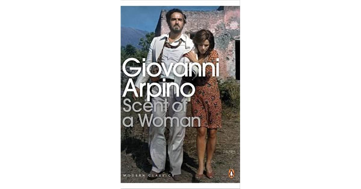 Scent Of A Woman By Giovanni Arpino