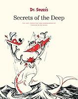 Dr. Seuss's Secrets of the Deep