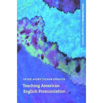 Teaching american english pronunciation by peter avery fandeluxe Choice Image