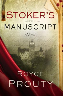 "Book cover of ""Stoker's Manuscript"" by Royce Prouty"