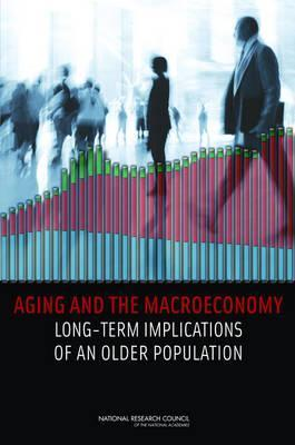Aging and the Macroeconomy- Long-Term Implications of an Older Population
