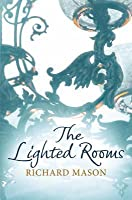 The Lighted Rooms