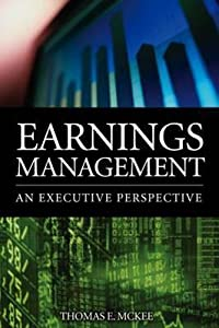 Earnings Management: An Executive Perspective