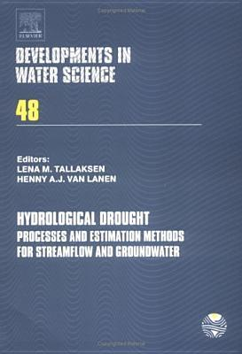 Hydrological Drought: Processes and Estimation Methods for Streamflow and Groundwater