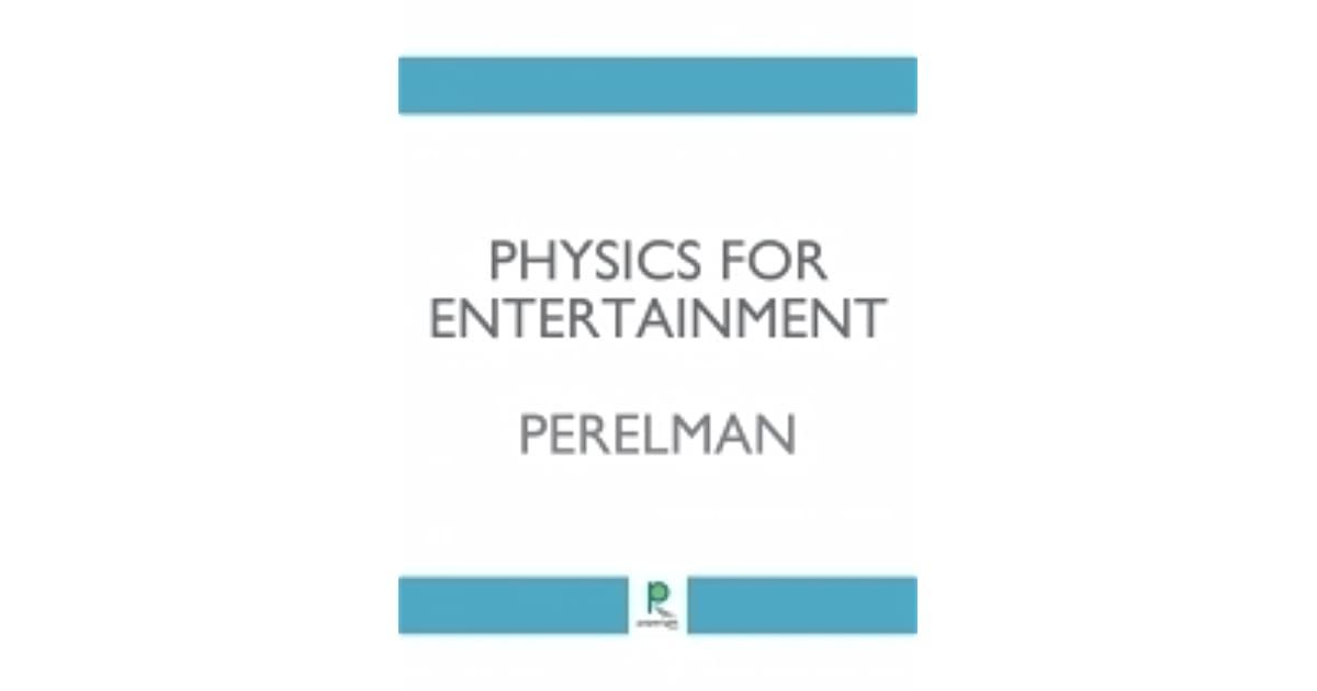 Physics For Entertainment Ebook