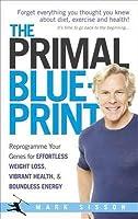 the primal blueprint reprogram your genes for effortless