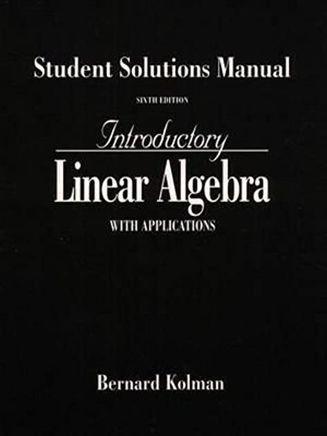 introductory linear algebra with applications students solutions rh goodreads com Linear Combination Linear Equation Problems
