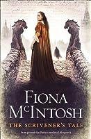 Scrivener's Tale. by Fiona McIntosh