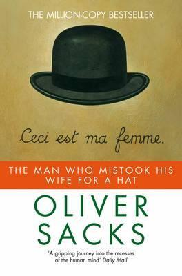 Cover for The Man Who Mistook His Wife for a Hat and Other Clinical Tales, by Oliver Sacks