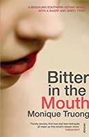 Bitter in the Mouth