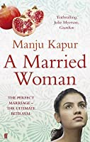 A Married Woman. Manju Kapur