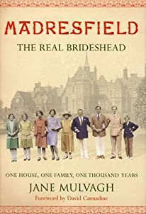 Madresfield: One house, one family, one thousand years