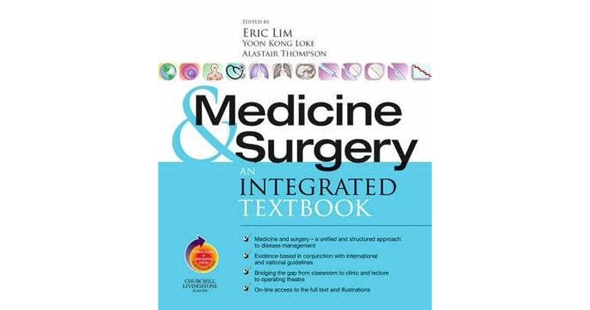 Medicine and Surgery an integrated textbook