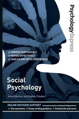 Psychology Express Social Psychology 1st Edition