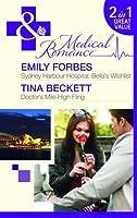 Bella's Wishlist (Sydney Harbour Hospital #6) / Doctor's Mile-High Fling
