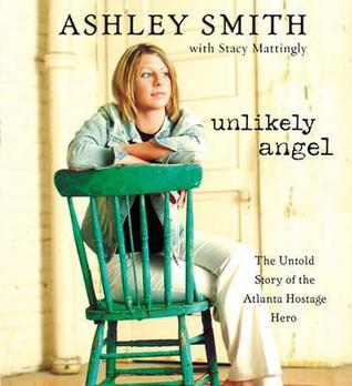 Unlikely Angel Unabridged Download: The Untold Story of the Atlanta Hostage Hero