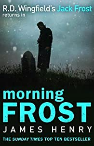 Morning Frost (Detective Jack Frost Prequel, #3)