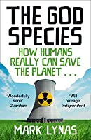 God Species: How the Planet Can Survive the Age of Humans
