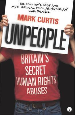 Unpeople: Britain's Secret Human Rights Abuses