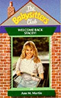 Welcome Back Stacey! (The Babysitters Club, #28)