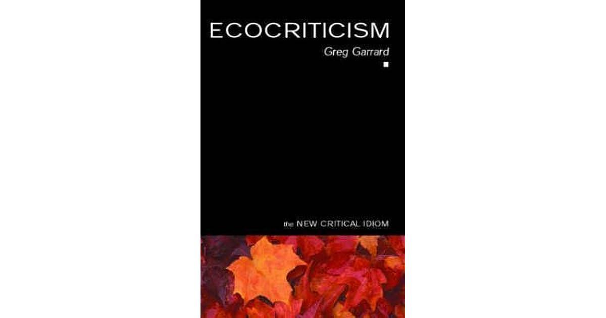 Ecocriticism (The New Critical Idiom)