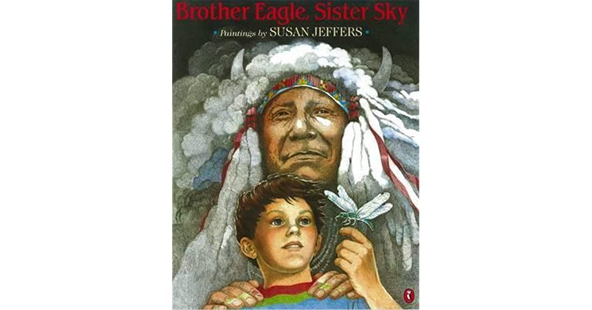Brother Eagle, Sister Sky by Chief Seattle