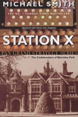 Station X: The Code Breakers of Bletchley Park
