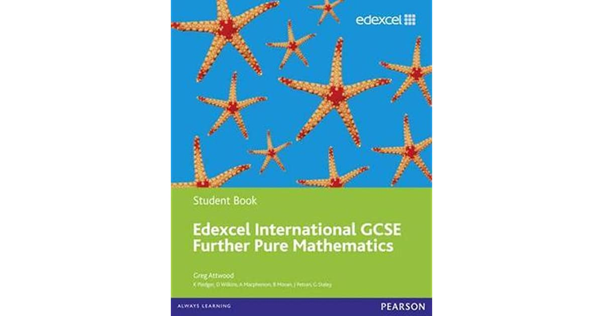 Edexcel Igcse Further Pure Mathematics Student Book