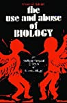 The Use and Abuse of Biology by Marshall Sahlins