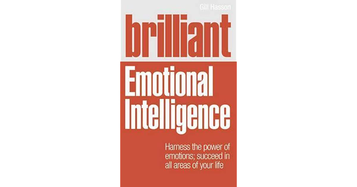 Brilliant Emotional Intelligence by Gill Hasson